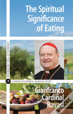 Spiritual Significance Of Eating