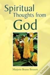 Spiritual Thoughts From God