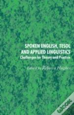Spoken English, Applied Linguistics And Tesol
