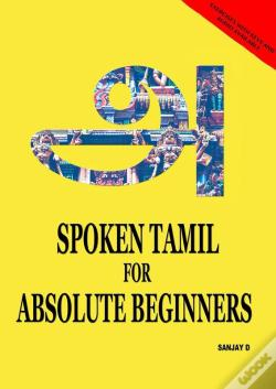Wook.pt - Spoken Tamil For Absolute Beginners