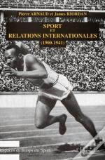 Sport Et Relations Internationnales (1900-1941)