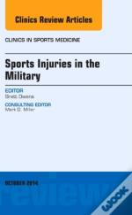 Sports Injuries In The Military; An Issue Of Clinics In Sports Medicine
