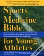 Sports Medicine Bible For Young Athletes