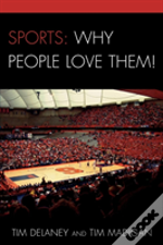 Sports Why We Love Them