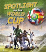 Spotlight On The World Cup