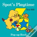 Spot'S Playtime Pop Up Book