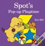 Spot'S Pop-Up Playtime