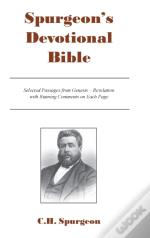 Spurgeon'S Devotional Bible: Selected Pa
