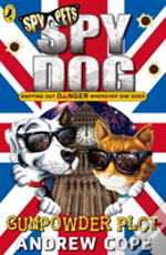 Spy Dog The Gunpowder Plot
