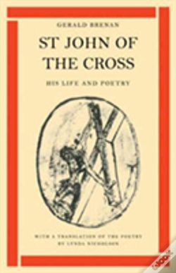 Wook.pt - St John Of The Cross: His Life And Poetry