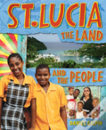 St. Lucia: The Land And The People