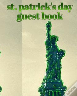 Wook.pt - St Patrick'S Day Statue Of Liberty Blank Guest Book