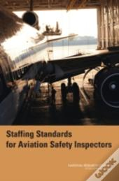 Staffing Standards For Aviation Safety Inspectors