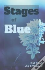 Stages Of Blue
