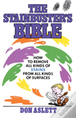 Stainbuster'S Bible