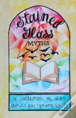 Stained Glass Myths