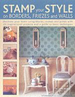 Stamp Your Style On Borders, Friezes And Walls