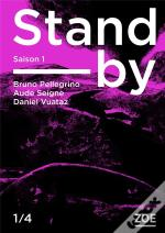 Stand-By - Saison 1, Episode 1