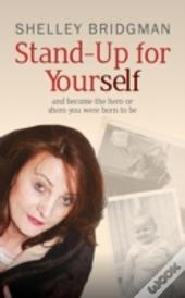 Stand-Up For Yourself