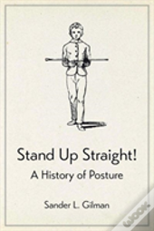 Stand Up Straight!
