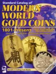 ''Standard Catalog Of'' Modern World Gold Coins 1801 To Present