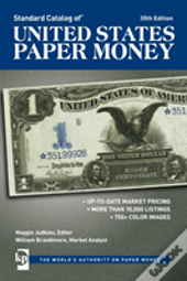 Standard Catalog Of United States Paper Money