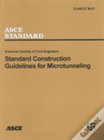 Standard Construction Guidelines For Microtunneling, Ci/Asce 36-01