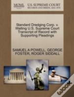 Standard Dredging Corp. V. Walling U.S. Supreme Court Transcript Of Record With Supporting Pleadings