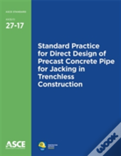 Standard Practice For Direct Design Of Precast Concrete Pipe For Jacking In Trenchless Construction