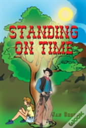 Standing On Time