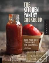 Staples From Scratch, The Food Pantry Handbook