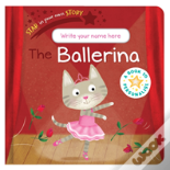 Star In Your Own Story: Ballerina
