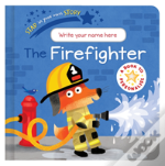Star In Your Own Story: Firefighter