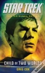 Star Trek: Child Of Two Worlds