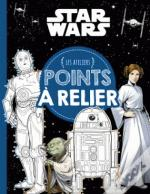 Star Wars - Ateliers Disney - Points A Relier