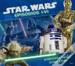 Star Wars - Episódios I-VI