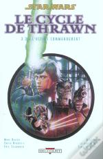 Star Wars - Le Cycle De Thrawn T.3; T.2 ; L'Ultime Commandement