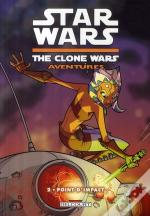 Star Wars - The Clone Wars Aventures T.2 ; Point D'Impact