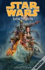 Star Wars Dawn Of He Jedi Force Storm 1