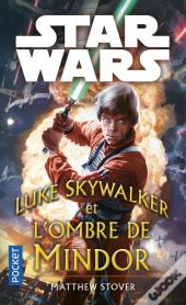 Star Wars Luke Skywalker And The Shadow Of Mindor