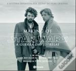 Star Wars Making of a Guerra das Estrelas