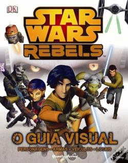 Wook.pt - Star Wars Rebel - O Guia Visual