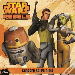Wook.pt - Star Wars Rebels - Chopper Salva o Dia