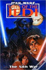 Star Warstales Of The Jedi - The Sith War