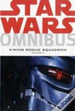 Star Warsx-Wing Rogue Squadron Omnibus