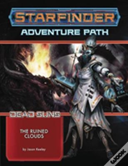 Wook.pt - Starfinder Adventure Path: The Ruined Clouds (Dead Suns 4 Of 6)