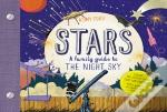 Stars : A Family Guide To The Night Sky, Explore The Cosmos From Your Own Backyard!With Games, Stickers And More