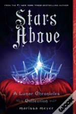 Stars Above A Lunar Chronicles Col