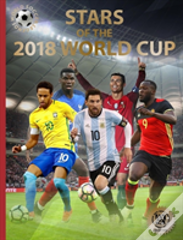 Stars Of The 2018 World Cup