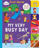Start Little Learn Big First Words My Very Busy Day